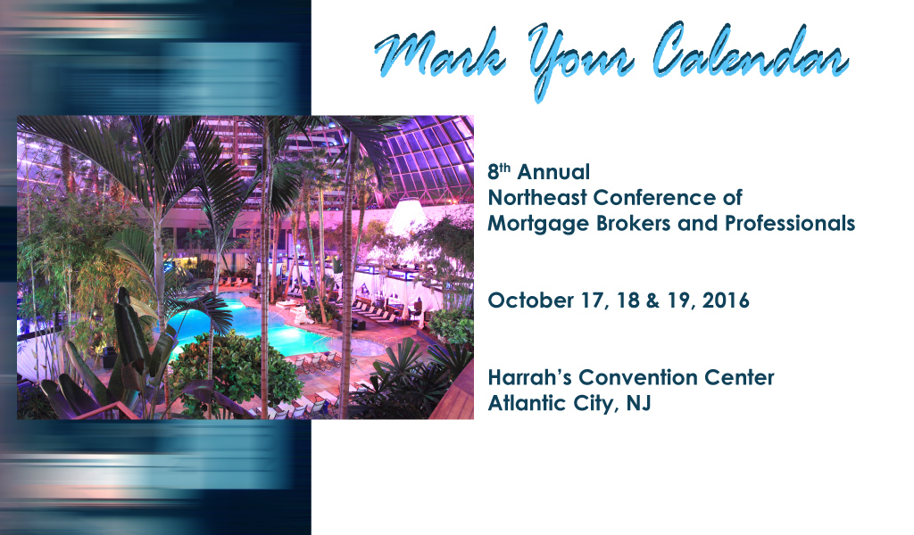 8th Annual Northeast Conference of Mortgage Brokers and Professionals